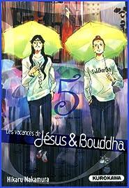 Les vacances de Jesus et Bouddha t.5