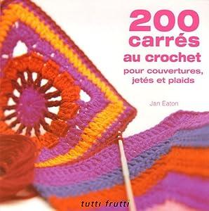 Accessoires livres recherche d taill e nos rubriques meilleures ventes pr commandes livres - Carre crochet pour couverture bebe ...