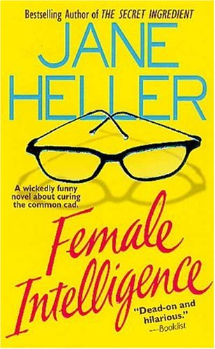 Female Intelligence, JANE HELLER