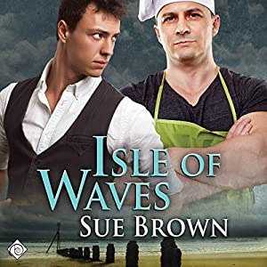Isle of Waves: The Isle Series, Book 3 | [Sue Brown]