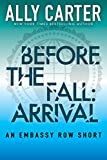 Before the Fall: Arrival (Embassy Row)
