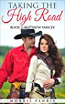 Taking the High Road (Book 2: Matthew...