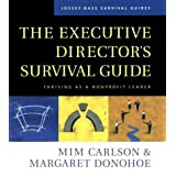 The Executive Director's Survival Guide: Thriving as a Nonprofit Leaderby Mim Carlson