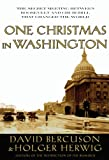 img - for One Christmas in Washington: The Secret Meeting Between Roosevelt and Churchill That Changed the World book / textbook / text book