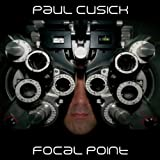 Focal Point Import edition by Paul Cusick (2009) Audio CD