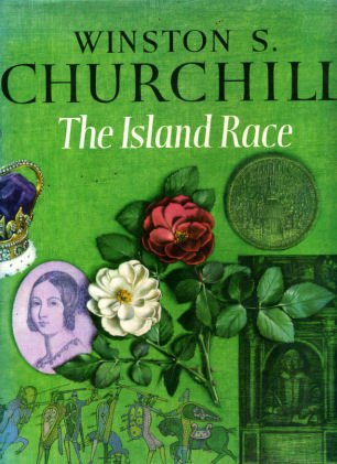 The Island Race, CHURCHILL, Winston; BAKER, Timothy