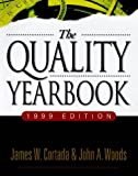 The Quality Yearbook, 1999 (0070718741) by Cortada, James W.
