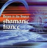Various Artists Shamanic Trance