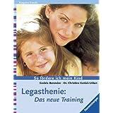Legasthenie: Das neue Training. So fördere ich mein Kind