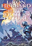 L. Ron Hubbard Presents The Best of Writers of the Future (1573182044) by Algis Budrys