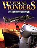 Visual Wonders: Ships, Trains, and Planes
