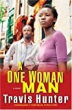 img - for A One Woman Man (Strivers Row) book / textbook / text book