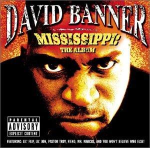 David Banner - Mississippi: The Album - Zortam Music