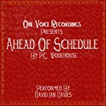 Ahead of Schedule | P. G. Wodehouse