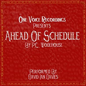 Ahead of Schedule | [P. G. Wodehouse]