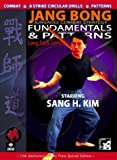 Jang Bong Long Stick Fundamentals and Patterns