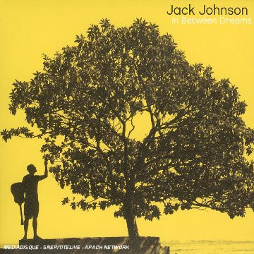 Jack Johnson - In Between Dreams 1 - Zortam Music