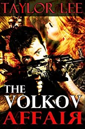 The Volkov Affair (Sizzling Romantic Suspense)