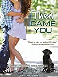 img - for Then Came You (Animal Magnetism) book / textbook / text book