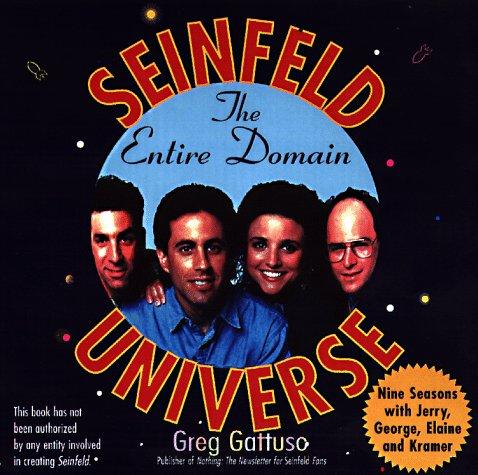 The Seinfeld Universe: The Entire Domain, Greg Gattuso