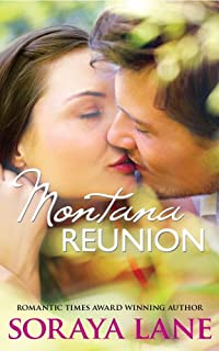 (FREE on 10/25) Montana Reunion by Soraya Lane - http://eBooksHabit.com