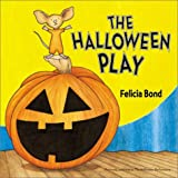The Halloween Play Board Book (0060544430) by Bond, Felicia