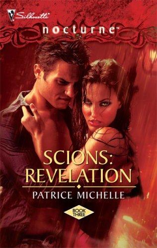 Scions: Revelation (Silhouette Nocturne), PATRICE MICHELLE
