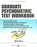 Mike Bryon The Graduate Psychometric Test Workbook - Advanced Level