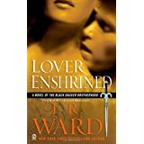 Lover Enshrined (Black Dagger Brotherhood, Book 6) ~ J. R. Ward