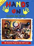 Hands On Crafts for Kids Book 100