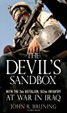 The Devils Sandbox: With the 2nd Battalion, 162nd Infantry at War in Iraq