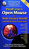 img - for PassPorter's Open Mouse for Walt Disney World and the Disney Cruise Line: Easy Access Vacations for Travelers with Extra Challenges book / textbook / text book