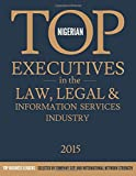 Nigerian Top Executives in the Law, Legal & Information Services Industry