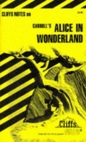 Alice in Wonderland (Cliffs Notes)