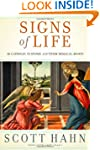 Signs of Life: 40 Catholic Customs an...