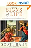 Signs of Life: 40 Catholic Customs and Their Biblical Roots
