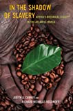 In the Shadow of Slavery: Africas Botanical Legacy in the Atlantic World
