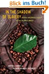 In the Shadow of Slavery: Africa's Bo...
