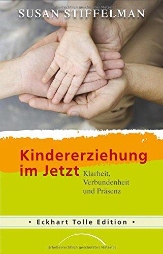 Kindererziehung-im-Jetzt-Klarheit-Verbundenheit-und-Prsenz