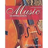 Music: An Appreciation [With 5 CDs] ~ Roger Kamien