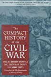 The Compact History of the Civil War (1567313930) by Dupuy, R. Ernest