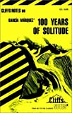 img - for Cliffsnotes on Garcia Marquez' 100 Years of Solitude book / textbook / text book
