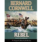 Book Review on Rebel (The Starbuck Chronicles) by Bernard Cornwell