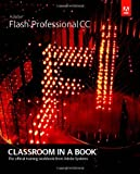 Adobe Flash Professional CC Classroom in a Book (Classroom in a Book (Adobe))