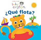 img - for Baby Einstein: Que flota?: Baby Einstein: What Floats? (Spanish Edition) book / textbook / text book