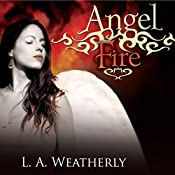 Angel Fire: The Angel Trilogy, Book 2 | L. A. Weatherly