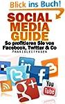 Social Media Guide - Wie Sie von Face...