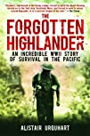The Forgotten Highlander: An Incredib…