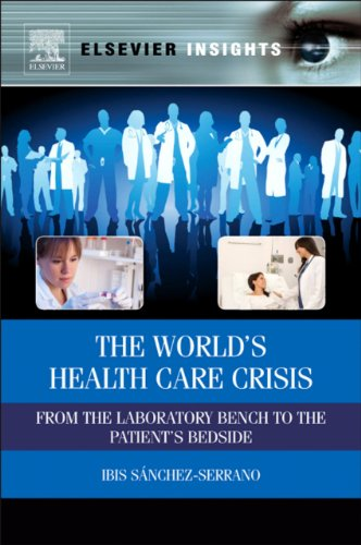 the-worlds-health-care-crisis-from-the-laboratory-bench-to-the-patients-bedside-elsevier-insights
