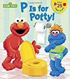 img - for P is for Potty! (Sesame Street) (Lift-the-Flap) book / textbook / text book